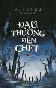 sach dau thuong den chet 192x300 16 tựa sách kinh dị hay rùng rợn và đầy ấn tượng