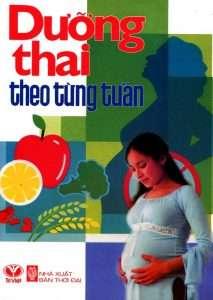 sach duong thai theo tung tuan 213x300 16 cuốn sách thai giáo hay đầy bổ ích và thiết thực