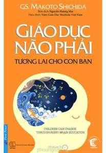 sach giao duc nao phai tuong lai cho con ban 207x300 17 quyển sách giáo dục hay tác động mạnh mẽ tới nhận thức, suy nghĩ của hàng triệu bạn đọc