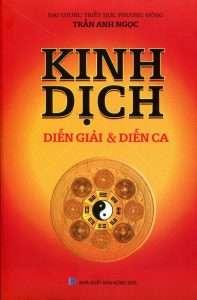 sach kinh dich dien giai va dien ca 197x300 12 cuốn sách kinh dịch hay giúp bạn nắm bắt, chủ động hơn trong cuộc sống