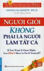sach nguoi gioi khong phai la nguoi lam tat ca 188x300 17 quyển sách kỹ năng làm việc hay giúp bạn làm ít được nhiều