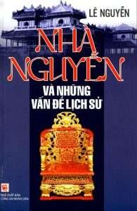 sach nha nguyen va nhung van de lich su 195x300 5 sách hay về 13 vị vua triều Nguyễn giúp hiểu thêm về một vương triều phong kiến