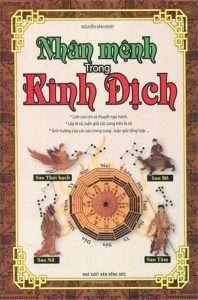 sach nhan menh trong kinh dich 198x300 12 cuốn sách kinh dịch hay giúp bạn nắm bắt, chủ động hơn trong cuộc sống