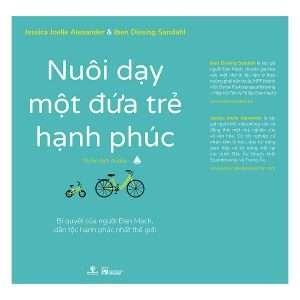 sach nuoi day mot dua tre hanh phuc 300x300 20 cuốn sách làm cha mẹ hay nhất giúp bạn hiểu con mình hơn