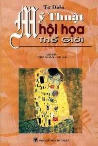 sach tu dien my thuat hoi hoa the gioi 202x300 15 cuốn sách hội họa hay vô cùng hữu ích và ý nghĩa cho những ai đam mê nghệ thuật hội họa