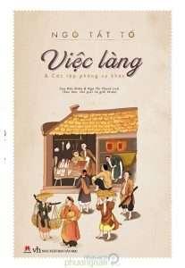 sach viec lang 207x300 Những quyển sách hay nhất của Ngô Tất Tố