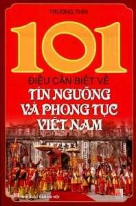 sach 101 dieu can biet ve tin nguong 198x300 15 quyển sách hay về phong tục tập quán Việt Nam góp phần gìn giữ và lan truyền giá trị văn hóa lâu đời của dân tộc.