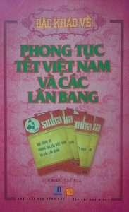 sach dac khao ve phong tuc tet viet nam 183x300 15 quyển sách hay về phong tục tập quán Việt Nam góp phần gìn giữ và lan truyền giá trị văn hóa lâu đời của dân tộc.