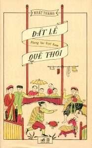 sach dat que le thoi 186x300 15 quyển sách hay về phong tục tập quán Việt Nam góp phần gìn giữ và lan truyền giá trị văn hóa lâu đời của dân tộc.