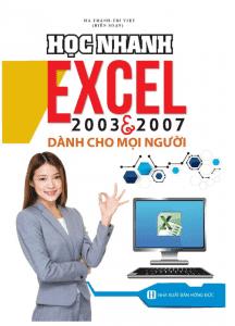 sach hoc nhanh excel 2003 2007 216x300 10 quyển sách tin học văn phòng hay dễ hiểu, dễ học, dễ ứng dụng