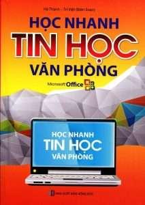 sach hoc nhanh tin hoc van phong 213x300 10 quyển sách tin học văn phòng hay dễ hiểu, dễ học, dễ ứng dụng