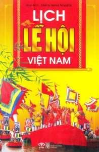 sach lich le hoi viet nam 196x300 15 quyển sách hay về phong tục tập quán Việt Nam góp phần gìn giữ và lan truyền giá trị văn hóa lâu đời của dân tộc.