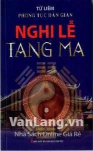 sach phong tuc dan gian nghi le tang ma 186x300 15 quyển sách hay về phong tục tập quán Việt Nam góp phần gìn giữ và lan truyền giá trị văn hóa lâu đời của dân tộc.