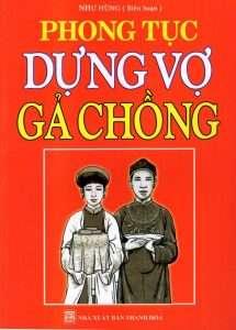 sach phong tuc dung vo ga chong 215x300 15 quyển sách hay về phong tục tập quán Việt Nam góp phần gìn giữ và lan truyền giá trị văn hóa lâu đời của dân tộc.
