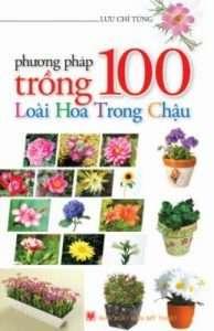 sach phuong phap trong 100 loai hoa 194x300 14 cuốn sách làm vườn hay được trình bày cụ thể, dễ hiểu và khoa học