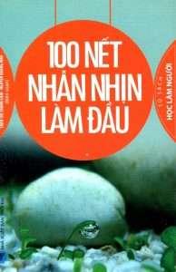 sach 100 net nhan nhin lam dau 194x300 6 quyển sách hay về chữ nhẫn giúp bạn an yên mà sống
