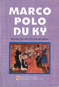 sach Marco Polo Du Ky 5 cuốn sách hay về con đường tơ lụa đầy khám phá