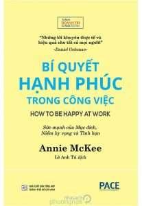 sach bi quyet hanh phuc trong cong viec 207x300 9 quyển sách hay về công việc giúp nâng cao hiệu quả và hiệu suất làm việc