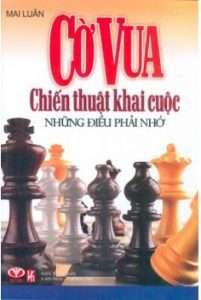 sach co vua chien thuat khai cuoc 201x300 9 cuốn sách hay về cờ vua giúp phát triển tư duy logic