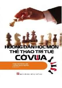 sach huong dan hoc mon the thao tri tue co vua 214x300 9 cuốn sách hay về cờ vua giúp phát triển tư duy logic