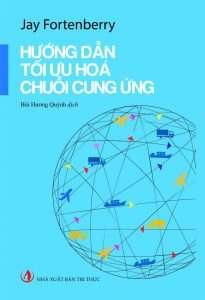 sach huong dan toi uu hoa chuoi cung ung 205x300 7 cuốn sách hay về chuỗi cung ứng giúp bạn củng cố thêm kiến thức của mình