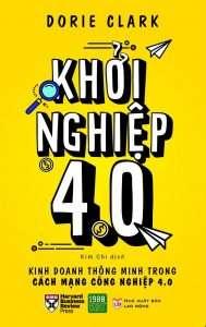 sach khoi nghiep 4.0 189x300 10 quyển sách hay về cách mạng công nghiệp 4.0 giúp bạn chủ động trong quá trình hội nhập