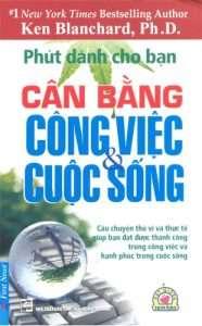 sach phut danh cho ban cang bang cong viec va cuoc song 186x300 9 quyển sách hay về công việc giúp nâng cao hiệu quả và hiệu suất làm việc