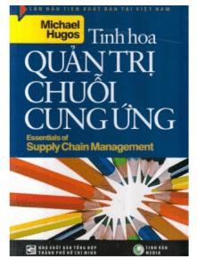 sach tinh hoa quan tri chuoi cung ung 221x300 7 cuốn sách hay về chuỗi cung ứng giúp bạn củng cố thêm kiến thức của mình