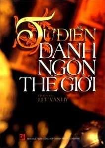 sach tu dien danh ngon the gioi 212x300 11 quyển sách hay về danh ngôn chứa đựng nhiều bài học cuộc sống