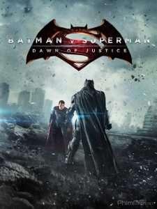 phim Batman v Superman Dawn of Justice 2016 225x300 5 phim hay về Superman, người mang trên mình sứ mệnh bảo vệ cả địa cầu