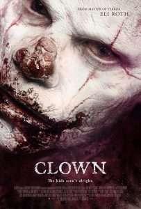 phim Clown 2014 203x300 10 phim hay về chú hề ma quái khiến cho người xem cảm thấy rùng mình