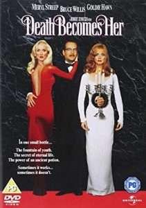 phim Death Becomes Her 1992 211x300 10 phim hay về sự bất tử mang đến cho người xem những chiêm nghiệm về sự cô độc hay ý nghĩa tồn tại của nhân sinh con người