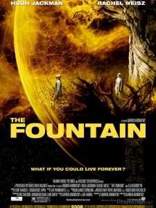 phim The Fountain 2006 225x300 10 phim hay về sự bất tử mang đến cho người xem những chiêm nghiệm về sự cô độc hay ý nghĩa tồn tại của nhân sinh con người