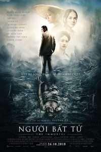 phim nguoi bat tu vn 200x300 10 phim hay về sự bất tử mang đến cho người xem những chiêm nghiệm về sự cô độc hay ý nghĩa tồn tại của nhân sinh con người
