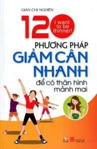 sach 120 phuong phap giam can nhanh 196x300 8 cuốn sách hay về giảm cân phù hợp với mọi lứa tuổi