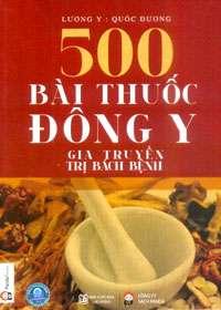 sach 500 bai thuoc dong y gia truyen 10 cuốn sách hay về đông y giúp hiểu thêm về cơ thể và phòng tránh bệnh tật