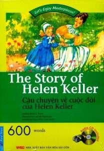sach cau chuyen ve cuoc doi cua hellen keller 208x300 4 quyển sách hay về Helen Keller truyền tải nguồn nghị lực sống vô tận