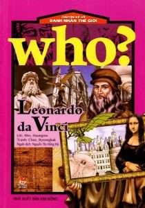 sach chuyen ke ve danh nhan the gioi who is leonardo da vinci 210x300 8 cuốn sách hay về Leonardo Da Vinci, thiên tài vĩ đại của thế giới