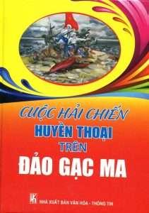 sach cuoc hai chien huyen thoai tren dao gac ma 211x300 4 cuốn sách hay về đảo Gạc Ma tái hiện nhiều giá trị lịch sử