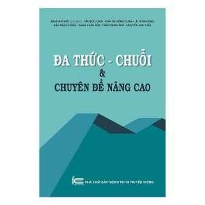 sach da thuc chuoi va chuyen de nang cao 300x300 4 cuốn sách hay về đa thức đầy hữu ích