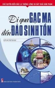 sach di qua gac ma den dao sinh ton 188x300 4 cuốn sách hay về đảo Gạc Ma tái hiện nhiều giá trị lịch sử