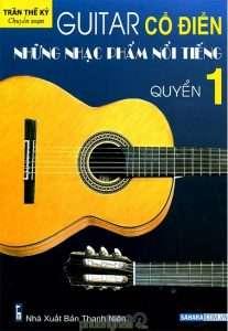 sach guitar co dien nhung nhac pham noi tieng 207x300 9 cuốn sách hay về Guitar rõ ràng, dễ hiểu