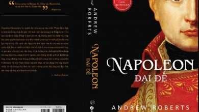 Photo of 5 cuốn sách hay về Napoleon Bonaparte vĩ đại
