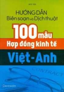 sach huong dan bien soan va dich thuat 100 mau hop dong 210x300 11 cuốn sách hay về dịch thuật phục vụ cho công tác học tập và dịch thuật của bạn