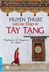 sach huyen thuat va cac dao si tay tang 207x300 10 quyển sách hay về Tây Tạng linh thiêng và huyền bí