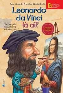 sach leonardo da vinci la ai 204x300 8 cuốn sách hay về Leonardo Da Vinci, thiên tài vĩ đại của thế giới