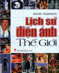 sach lich su dien anh the gioi 11 quyển sách hay về điện ảnh đáng đọc nhất