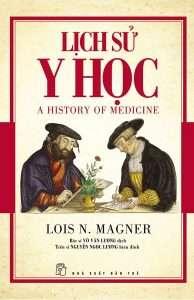 sach lich su y hoc 194x300 11 quyển sách hay về y học được đón nhận rộng rãi trên toàn thế giới
