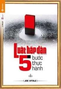 sach luat hap dan 5 buoc thuc hanh 208x300 9 quyển sách hay về luật hấp dẫn làm thay đổi cách nghĩ của bạn