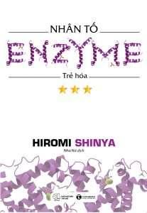 sach nhan to enzyme tre hoa 207x300 5 cuốn sách hay về Enzyme giúp bạn sống đúng, sống khỏe
